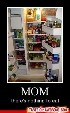 Mom There's nothing to eat