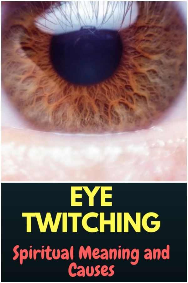 Eye Twitching - Spiritual Meaning and Causes | Spirituality | Eye
