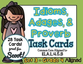 IDIOM, ADAGE, and PROVERB Task Cards Set 3 - SCOOTCCSS.ELA-LITERACY.L.4.5.BRecognize and explain the meaning of common idioms, adages, and proverbs.Idioms, Adages, and Proverbs covered are:Can't hold a candle toGo back to the drawing boardHave a big mouthFull of hot airCarved in stoneCost an arm and a legClimb the wallsGrasp at strawsWhen the cat's away, the mice will playBetween a rock and a hard placeStill waters run deepSpur of the momentAchilles' heelEvery cloud has a silver liningTurn…