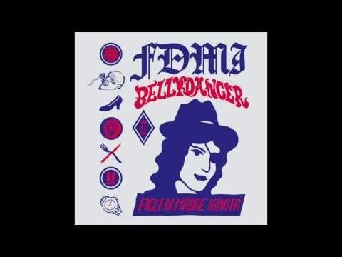 VEGAN IN THE FRIDGE from Figli Di Madre Ignota's last album, BELLYDANCER