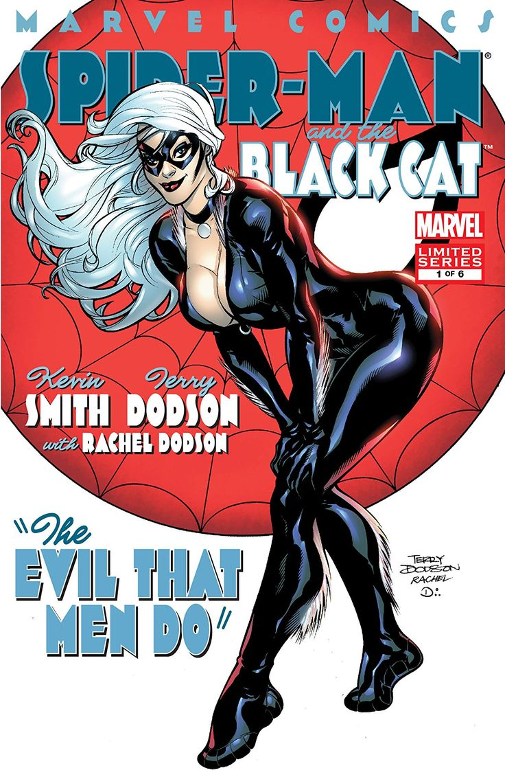 Spider-Man/Black Cat: Evil That Men Do (2002-2006) #1 (of 6)  THE BLACK CAT RETURNS! Spidey and Felicia reunite and come upon a case of mysterious drug overdoses, induced by a mysterious man named Mister Brownstone.  Marvel Written by Kevin Smith Art by Terry Dodson Cover by Rachel Dodson Terry Dodson