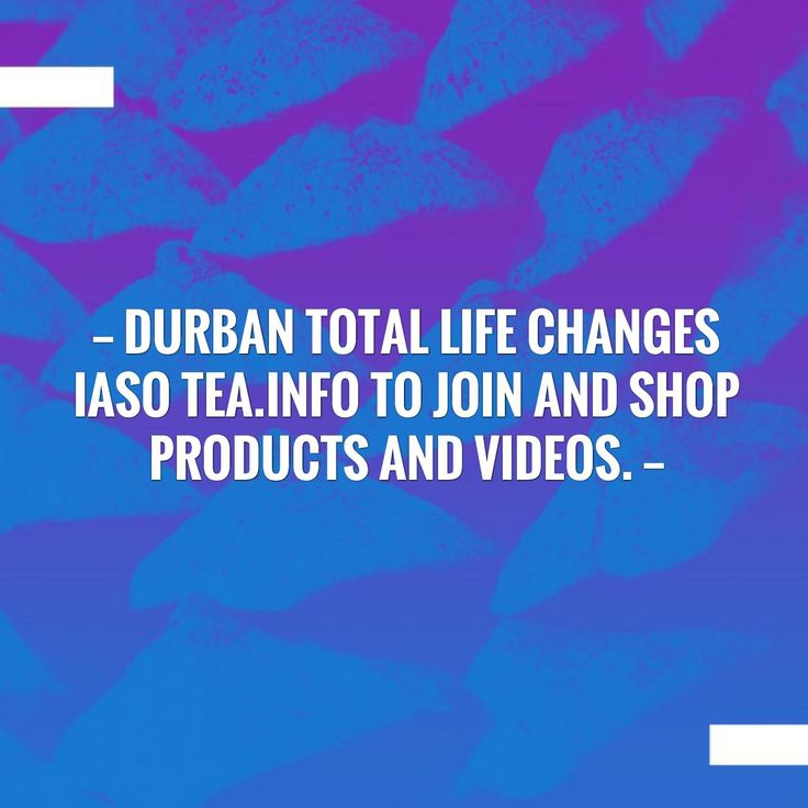 Friends, a shiny blogpost is here ✨ Durban Total Life Changes Iaso Tea.Info to Join and shop Products and videos. http://tlcex.blogspot.com/2017/09/durban-total-life-changes-iaso-teainfo.html?utm_campaign=crowdfire&utm_content=crowdfire&utm_medium=social&utm_source=pinterest