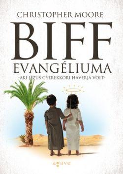 Christopher Moore: Biff evangéliuma