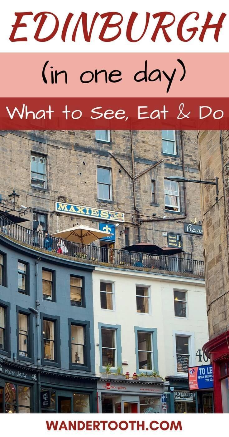 e Day in Edinburgh Scotland Pinterest