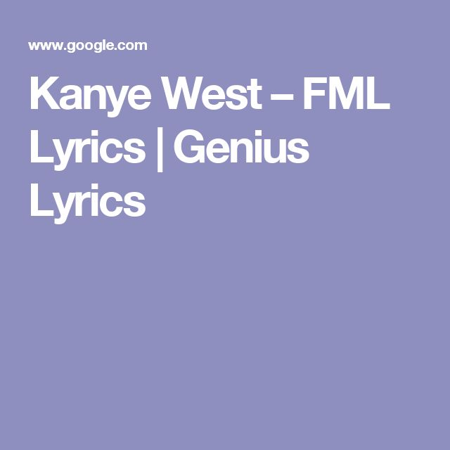 Kanye West – FML Lyrics (For My Lady)