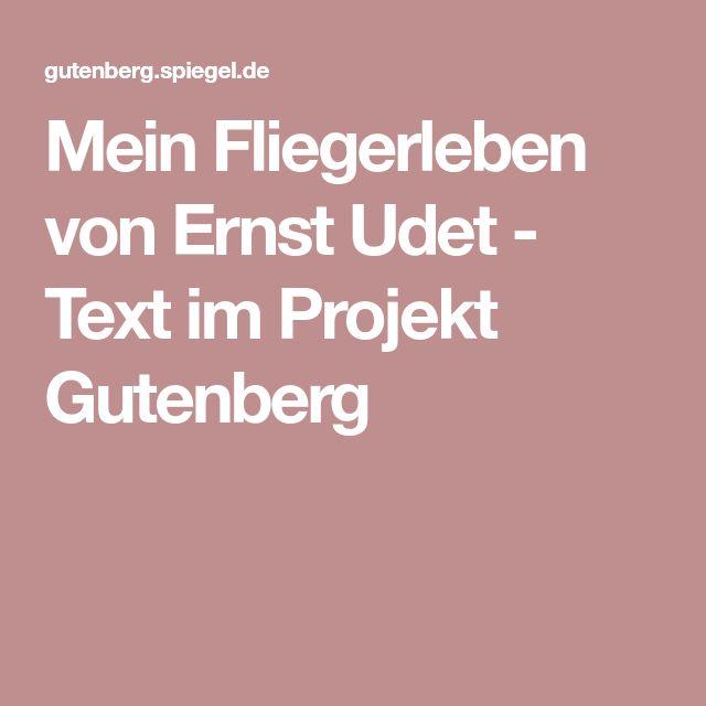 Mein Fliegerleben von Ernst Udet - Text im Projekt Gutenberg