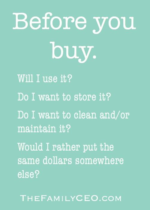 Questions to ask before you buy something or take something for free.