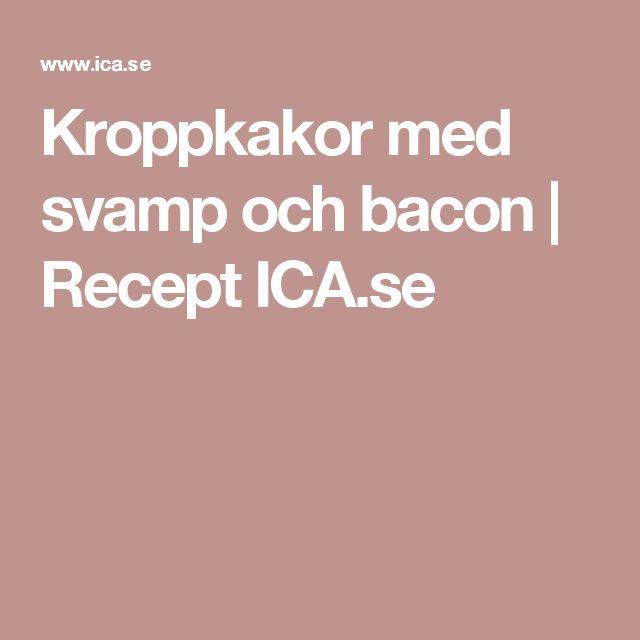 Kroppkakor med svamp och bacon | Recept ICA.se