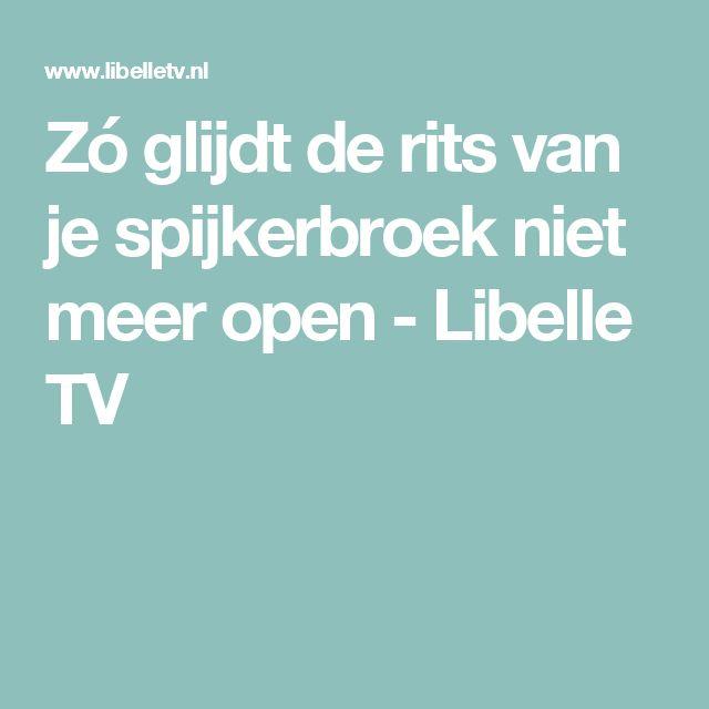 Zó glijdt de rits van je spijkerbroek niet meer open - Libelle TV