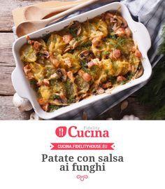 #Patate con salsa ai #funghi
