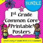 Common Core Posters - Math & ELA I Can Bundle (1st Grade) *Grades K-5 Available*