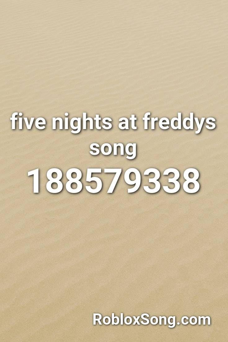 Fnaf Roblox Song Id Codes Five Nights At Freddys Song Roblox Id Roblox Music Codes In 2020 Five Nights At Freddy S Songs Five Night