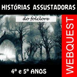 Código 480 Webquest Histórias Assustadoras do Folclore