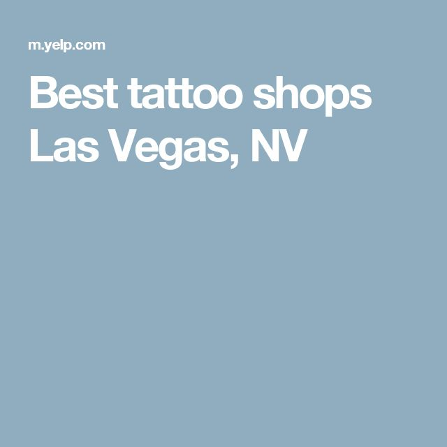 Best tattoo shops Las Vegas, NV