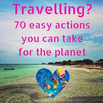 Are you amongst the fortunate few to be able to travel? Lucky you! Now let's make the most out of it! With these easy eco travel tips you can be the change.