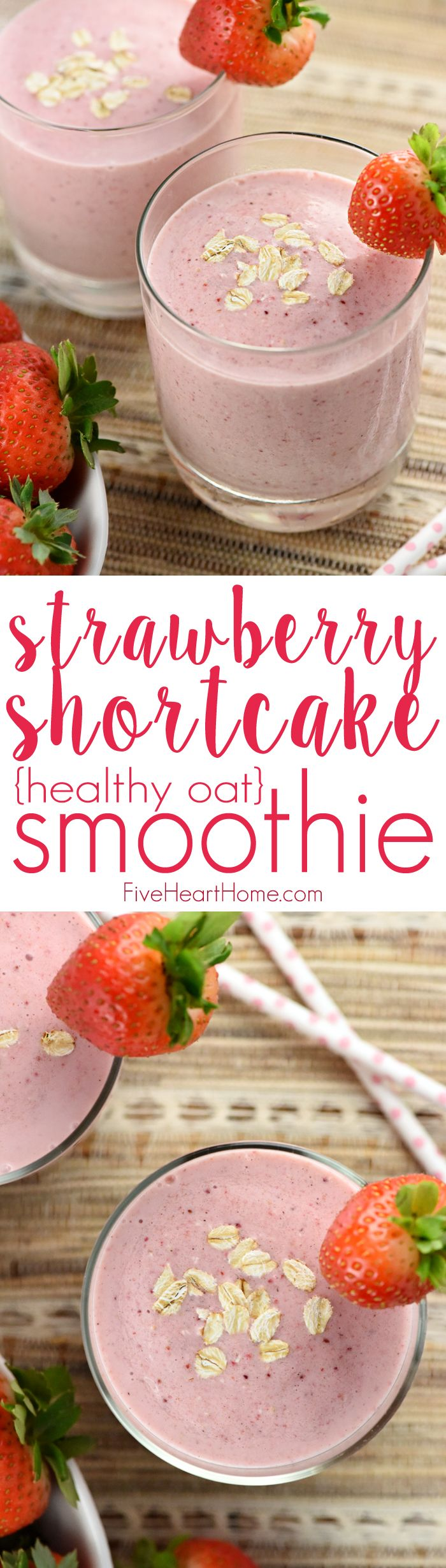 Strawberry Shortcake Smoothie ~ this healthy oat smoothie boasts fiber, protein, and vitamins yet tastes like a freshly baked treat! | FiveHeartHome.com: