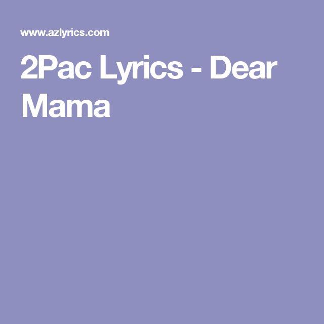 2Pac Lyrics - Dear Mama