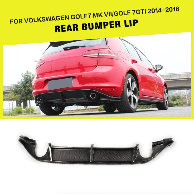 Car Styling Carbon Fiber Car Rear Bumper Lip Diffuser for VW Volkswagen GOLF 7 VII MK7 Standard And GTI 2014 - 2016. Yesterday's price: US $253.17 (209.25 EUR). Today's price: US $253.17 (208.43 EUR). Discount: 9%.
