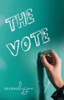 The Vote - by Seriously Gina
