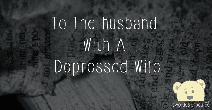 Here is a letter to every husband, partner, wife, mother, daughter, sibling, and colleague who know someone who suffers from depression.