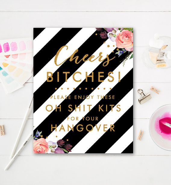 Bachelorette Party Sign - Watercolor Flowers Gold Glitter - Cheers Bitches Oh Shit Kits - Instant Download