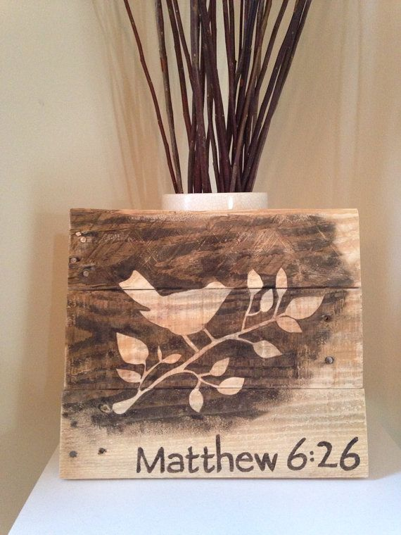 Matthew 6:26 Perching bird Hand painted reclaimed wood pallet sign by MyYes, by Etsy