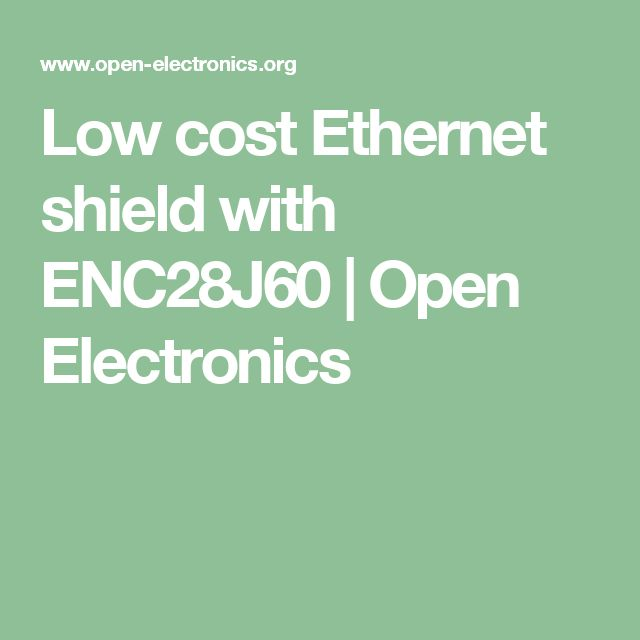 Low cost Ethernet shield with ENC28J60 | Open Electronics