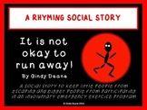 FREE SOCIAL STORY--It is not okay to run away!