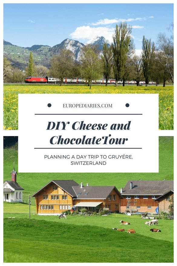 Cheese,Chocolate and Alphorn in Gruyere,Switzerland: A 'typically Swiss' day trip!