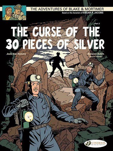 The Curse of the 30 Pieces of Silver - Part 2: Blake & Mortimer: Vol. 14 (The Adventures Blake & Mortimer) by Jean Van Hamme. $11.96. Publication: November 16, 2012. Series - The Adventures Blake & Mortimer (Book 14). Reading level: Ages 10 and up. Author: Jean Van Hamme. Publisher: Cinebook, Ltd (November 16, 2012)