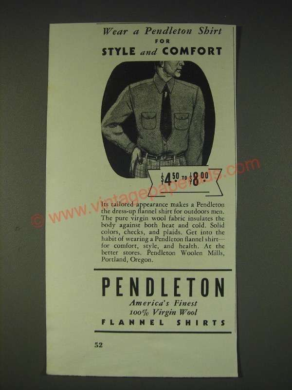 1935 Pendleton Flannel Shirts Ad - Wear a Pendleton shirt for style and comfort