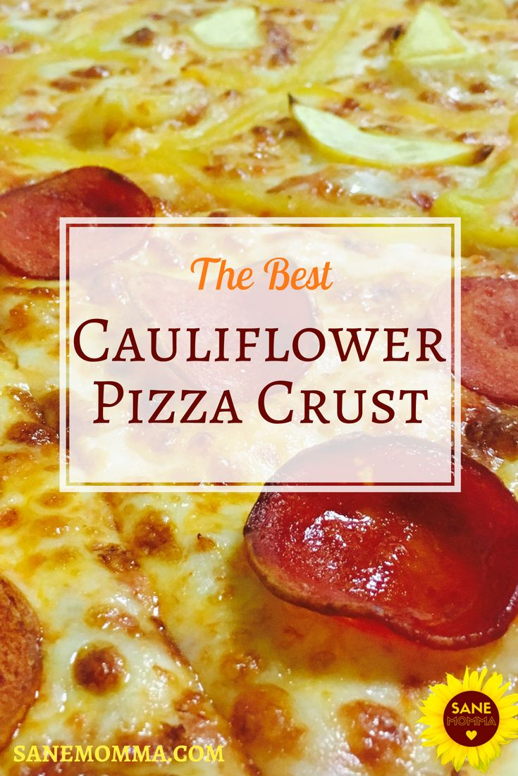 Looking for a low carb or keto friendly pizza crust alternative? Check out the BEST Cauliflower Pizza Crust recipe and discover how your favorite friday night cheat meal can be a low carb delight any night of the week! #ketogenic #keto #dietfood #lowcarb #pizzafriday via @https://www.pinterest.com/sanemomma