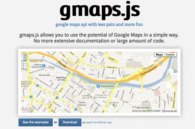 gmaps.js allows you to use the potential of Google Maps in a simple way. No more extensive documentation or large amount of code.
