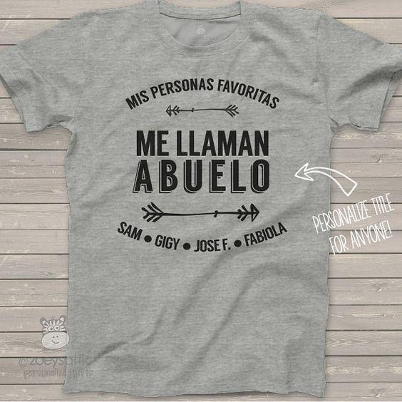 ABUELO shirt mis personas favoritas me llaman by zoeysattic:
