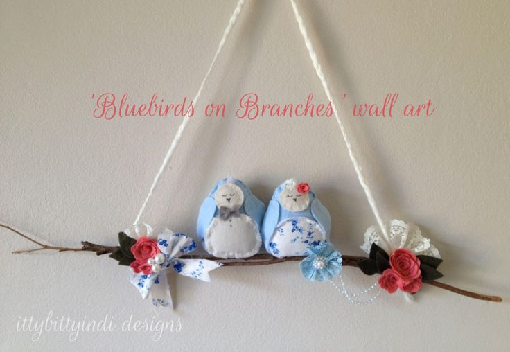 Bluebirds on Branches wall art -  Darling and dreamy - handmade by www.facebook.com/ittybittyindidesigns