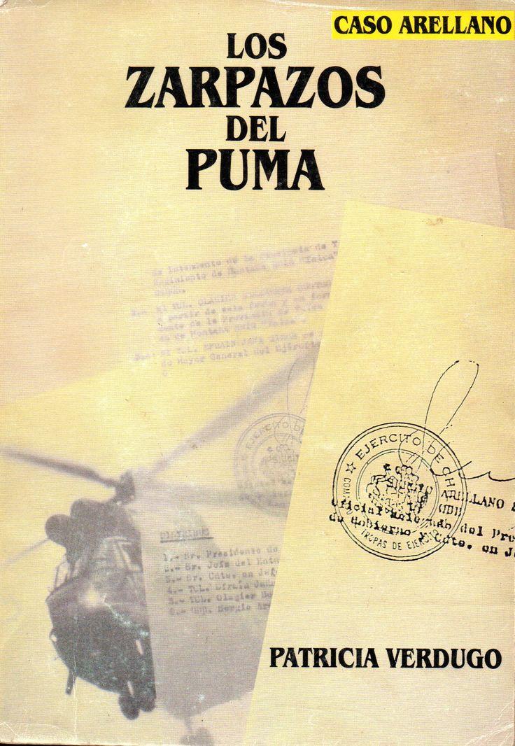 Caso Arellano.  Los Zarpazos del Puma. Patricia Verdugo Aguirre 1947-2008. Cesoc Ediciones ChileAmérica (1989).