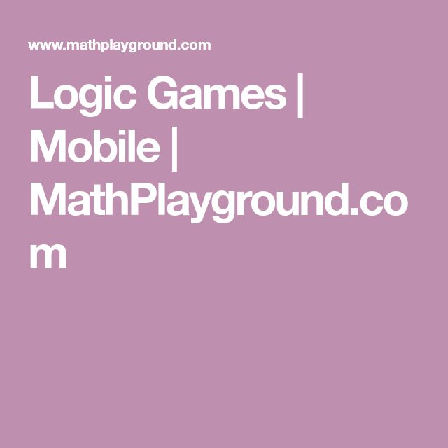 Logic Games | Mobile | MathPlayground.com