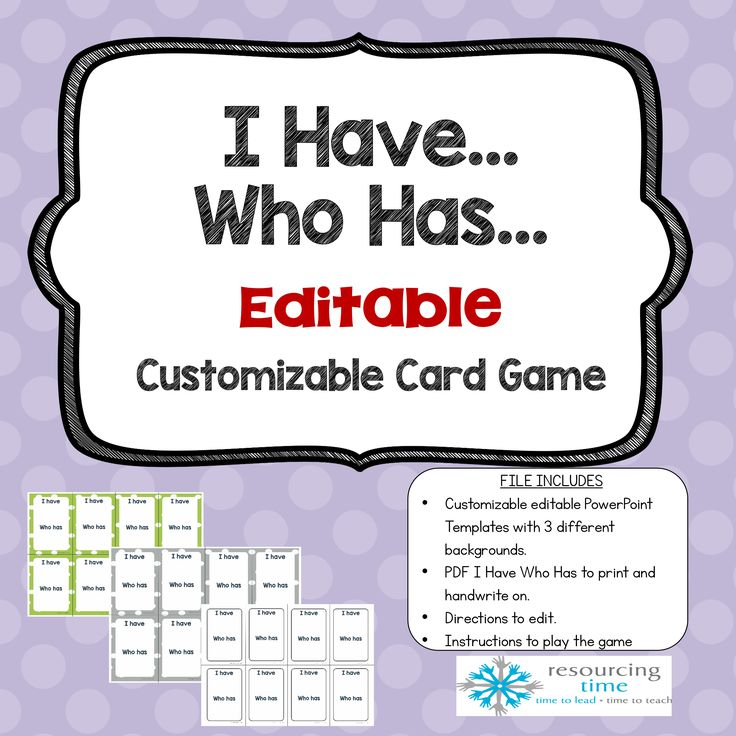 Editable I Have Who Has Game set - with 3 backgrounds to choose from!