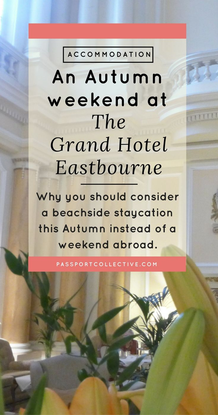 UK I Eastbourne I Hotel Review I Beach I Autumn