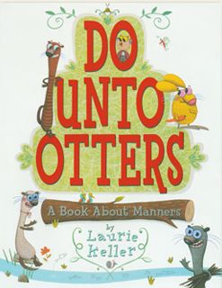 Rowdy in First Grade: Do Unto Otters