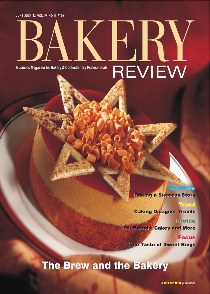 Bakery Review  (June-July 2012) Business Magazine for Bakery & Confectionery Professionals