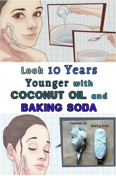Look 10 Years Younger with Coconut Oil and Baking Soda