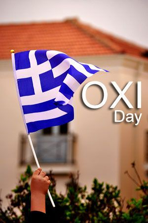 """Greeker Than The Greeks: Oxi Day Celebration Greece. """"OXI"""", No, the One Wor..."""