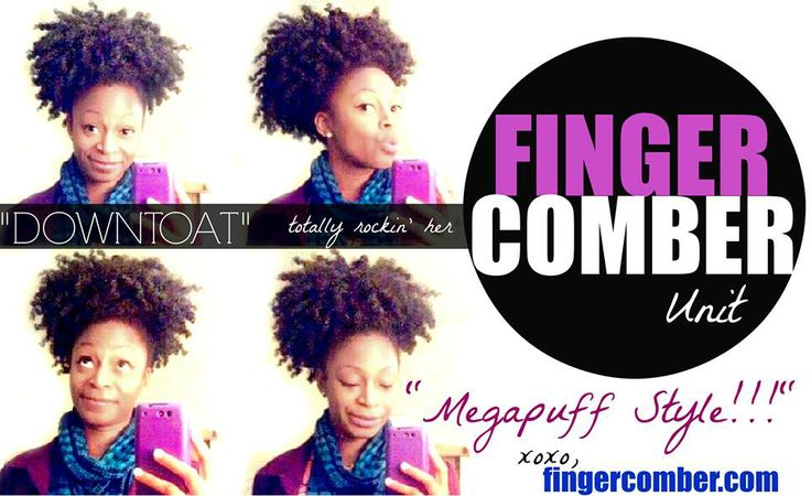 """Happy Monday Luvlees! Is """"Downtoat"""" killin-it or what? We love the way she's rockin her FINGERCOMBER unit in a """"mega-puff""""!!! What will you luvlees come up with next?????? Make sure you check her out on YT!!! www.fingercomber.com."""