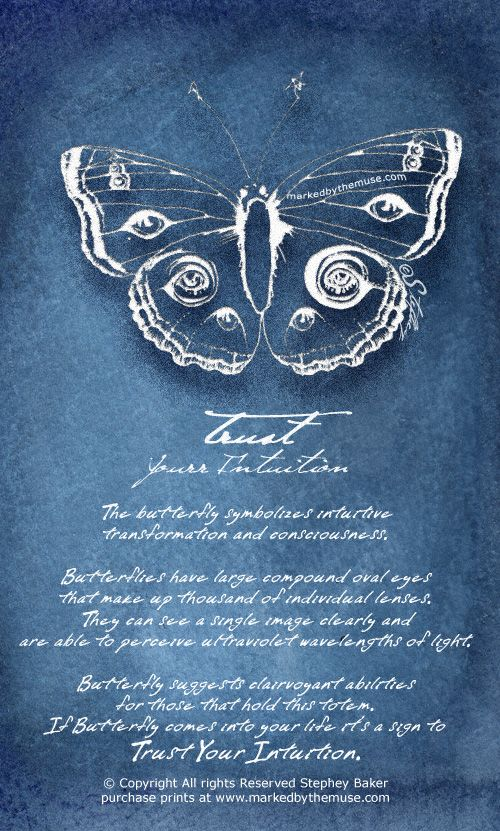 The butterfly symbolizes clairvoyant abilities, intuitive transformation and consciousness. Trust Your Intuition!