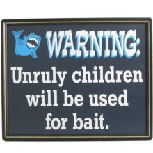 Children Will Be Used as Bait Funny Wood Fishing Signs