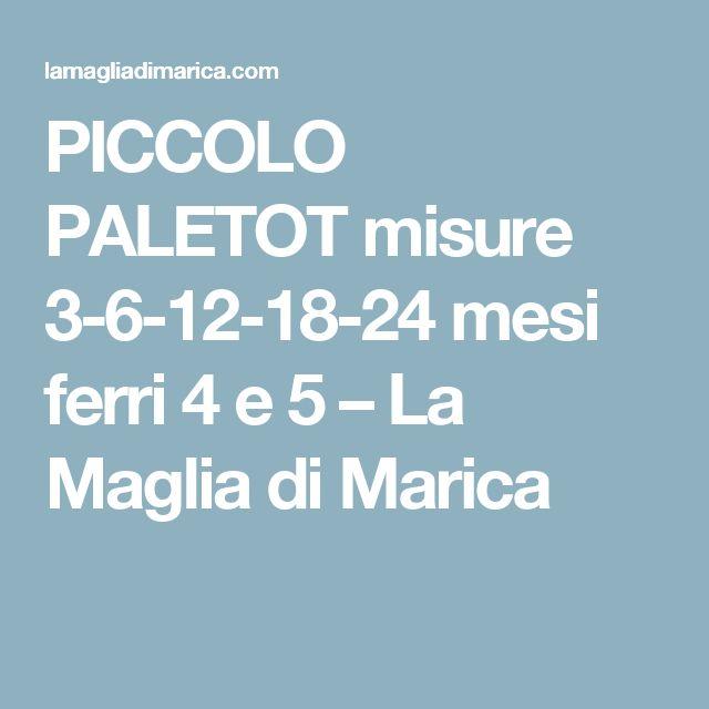 PICCOLO PALETOT  misure 3-6-12-18-24 mesi    ferri 4 e 5 – La Maglia di Marica