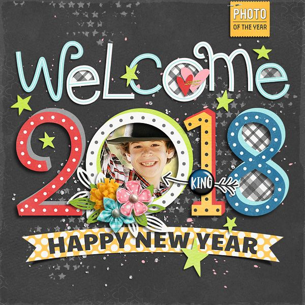 Photo Of The Day Collection, Titled 19 Templates by Akizo Designs for Digital Scrapbooking Layout Page, Welcome 2018, Hello New Year, Happy new year Greetings pages