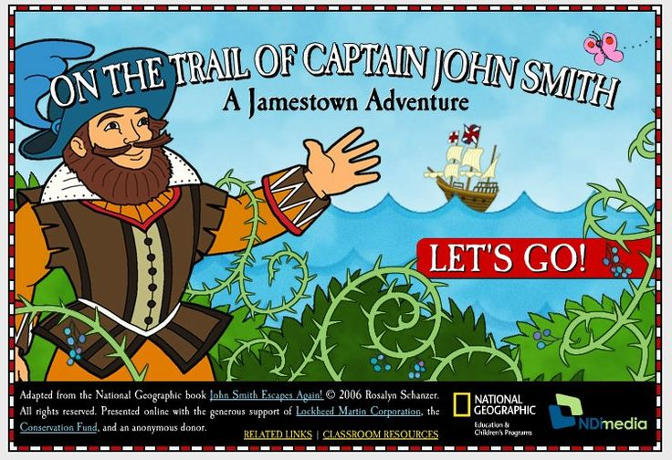On the Trail of Captain John Smith  ~~ Jamestown Adventure from National Geographic