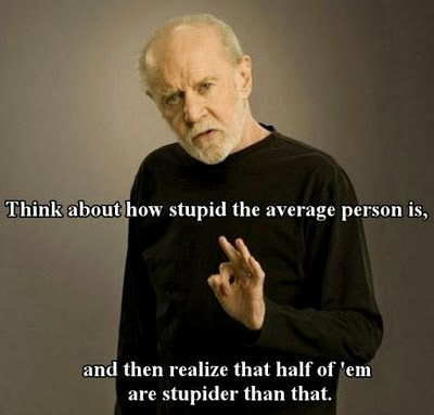George CarlinWords Of Wisdom, This Man, Funny Pictures, True Words, Funny Quotes, Funny Stuff, George Carlin, True Stories, Funny People